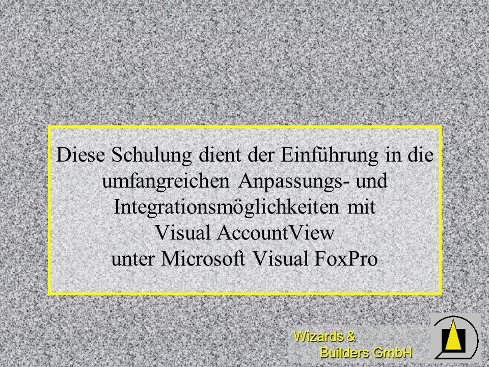 Diese Schulung dient der Einführung in die umfangreichen Anpassungs- und Integrationsmöglichkeiten mit Visual AccountView unter Microsoft Visual FoxPro