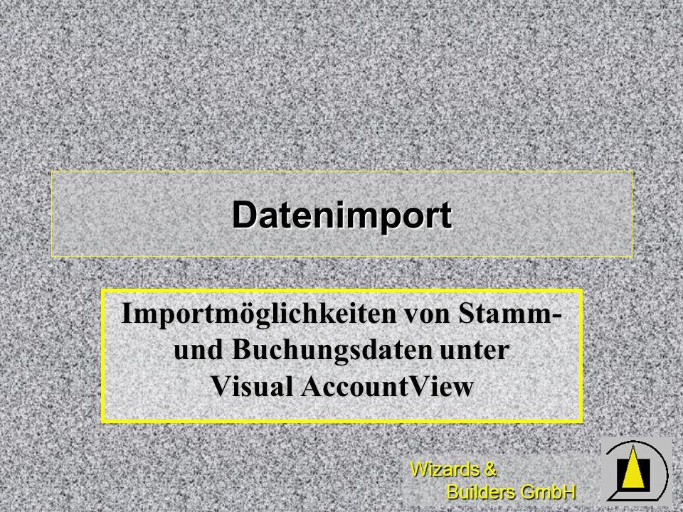 Datenimport Importmöglichkeiten von Stamm- und Buchungsdaten unter Visual AccountView