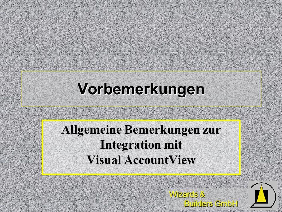 Allgemeine Bemerkungen zur Integration mit Visual AccountView