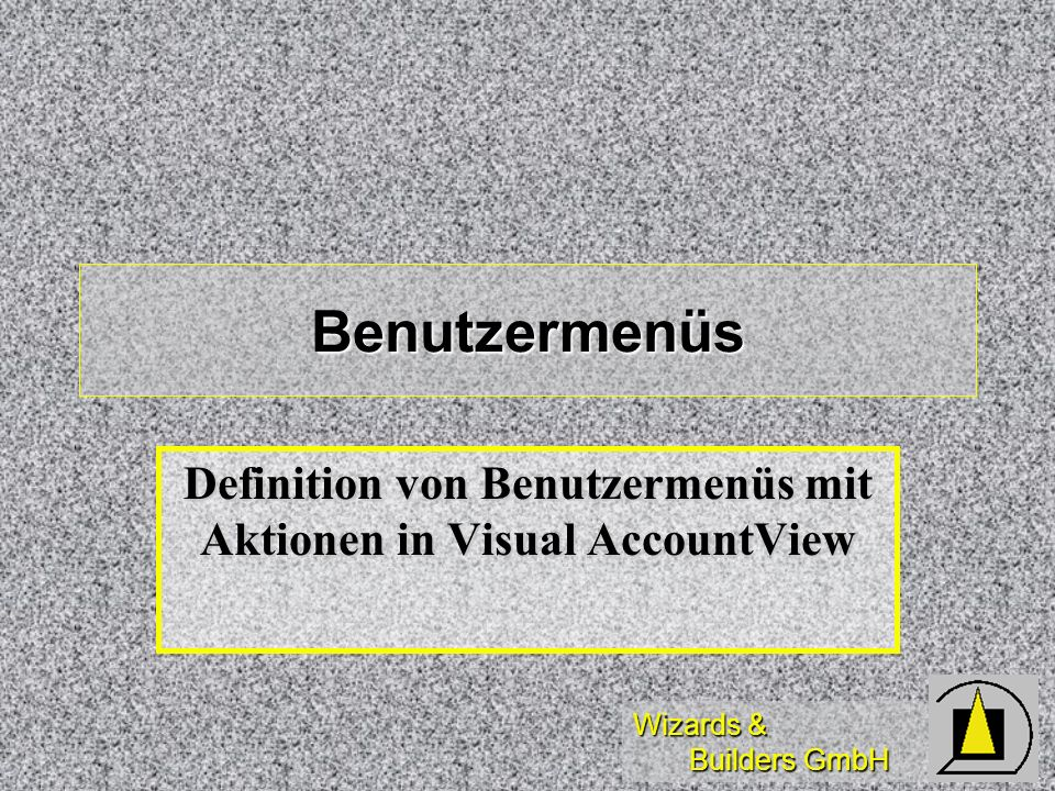 Definition von Benutzermenüs mit Aktionen in Visual AccountView