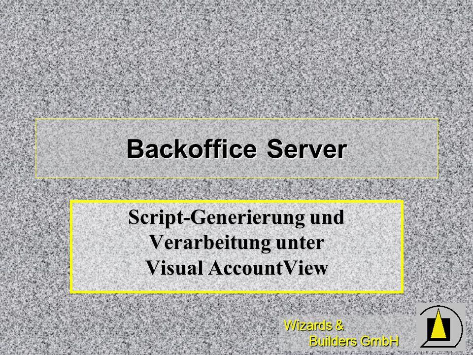 Script-Generierung und Verarbeitung unter Visual AccountView