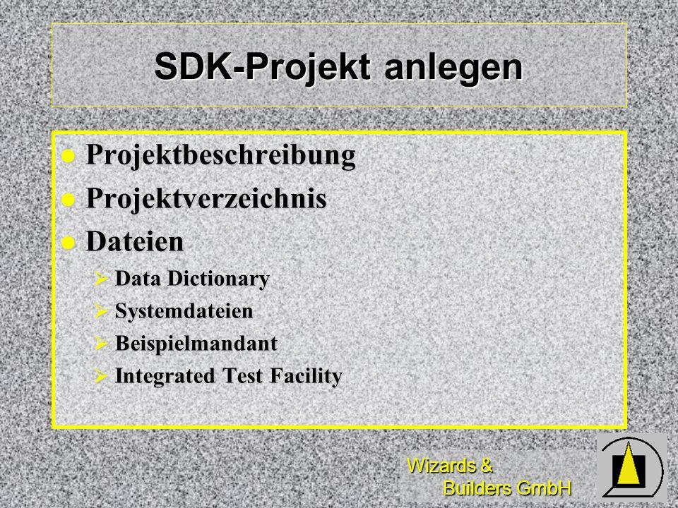 SDK-Projekt anlegen Projektbeschreibung Projektverzeichnis Dateien