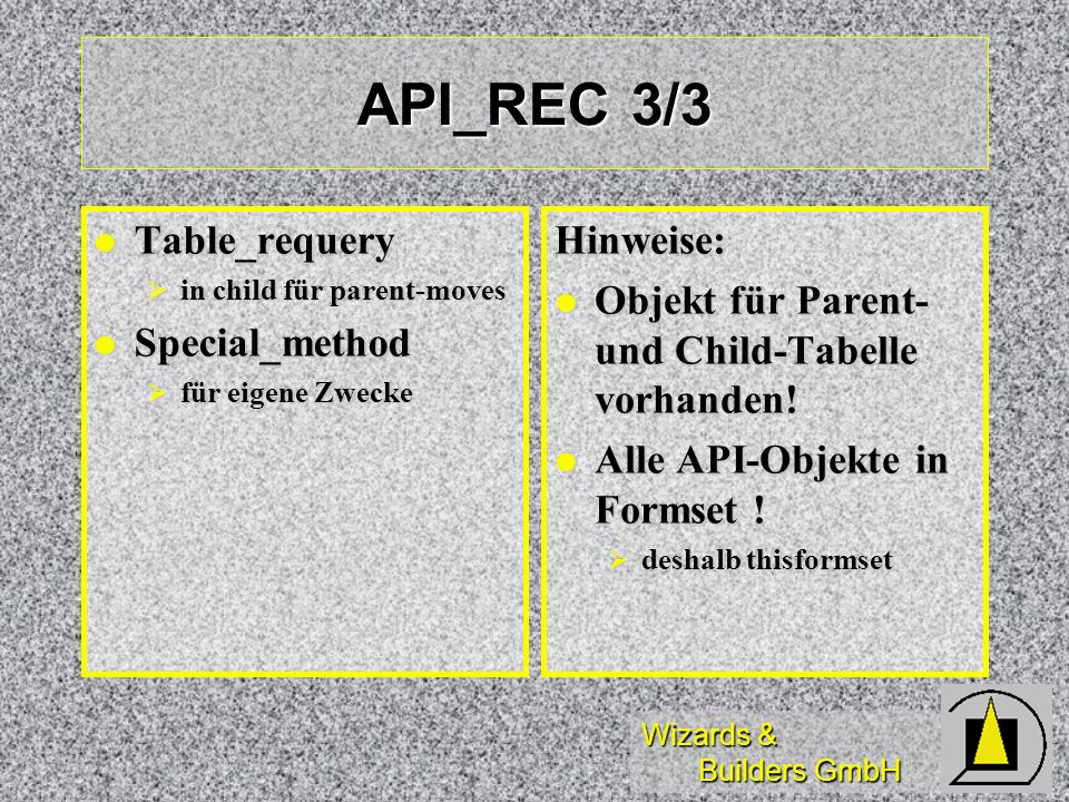 API_REC 3/3 Table_requery Special_method Hinweise: