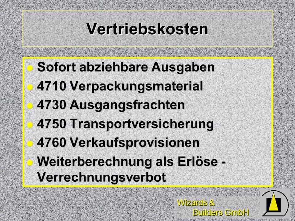 Vertriebskosten Sofort abziehbare Ausgaben 4710 Verpackungsmaterial