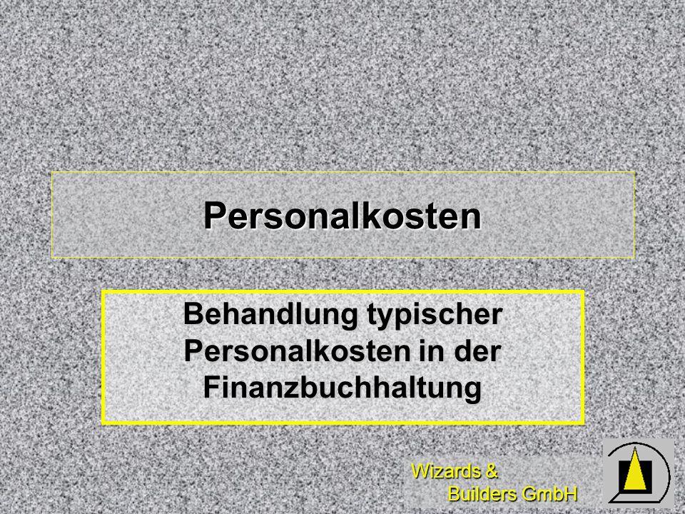 Behandlung typischer Personalkosten in der Finanzbuchhaltung