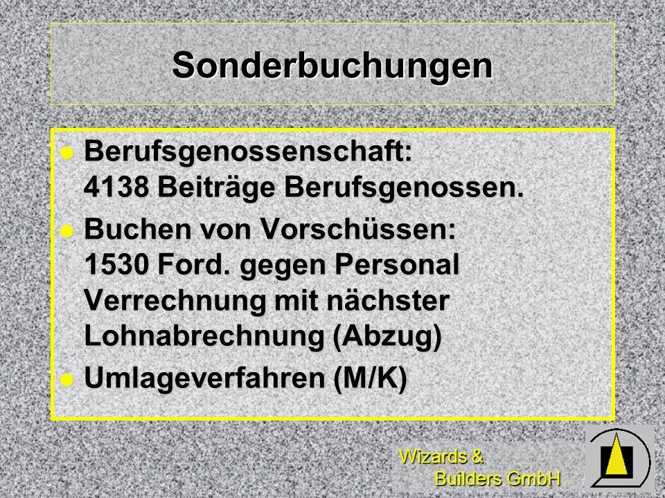 Sonderbuchungen Berufsgenossenschaft: 4138 Beiträge Berufsgenossen.