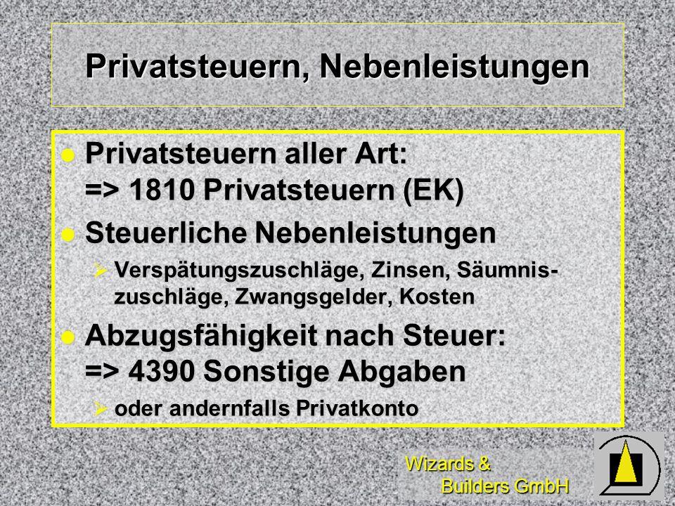 Privatsteuern, Nebenleistungen