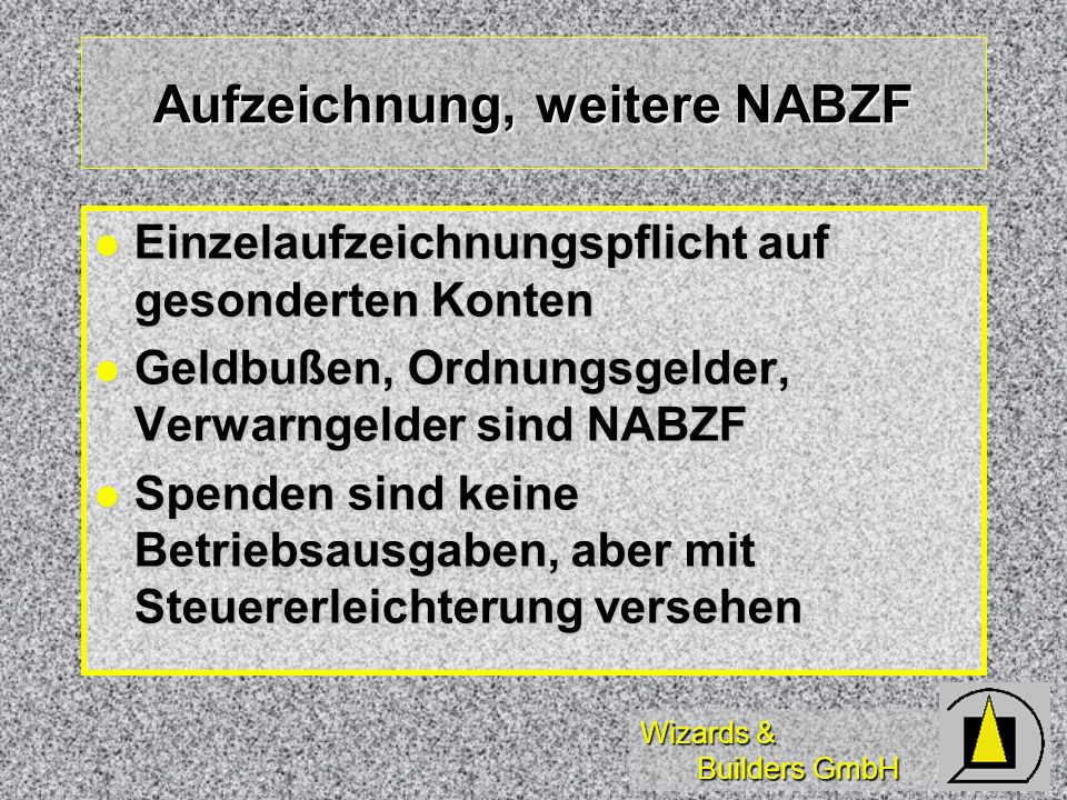 Aufzeichnung, weitere NABZF