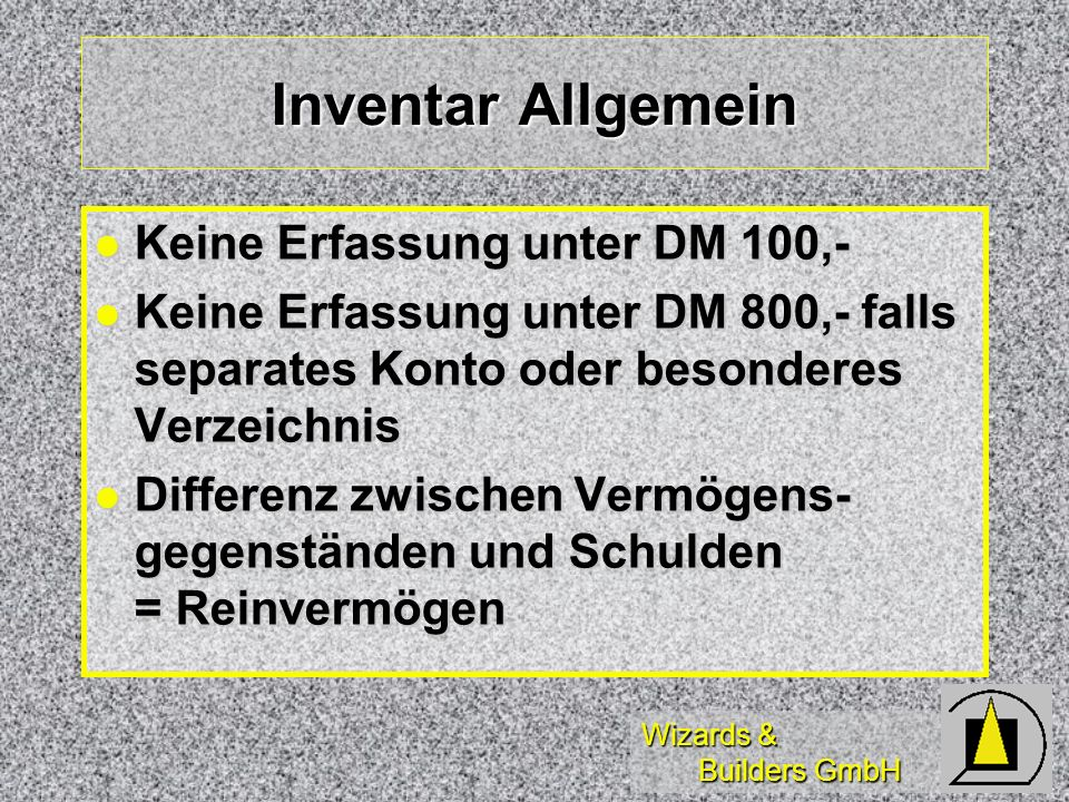 Inventar Allgemein Keine Erfassung unter DM 100,-