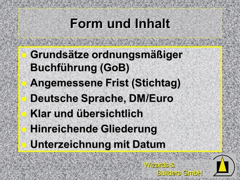 Form und Inhalt Grundsätze ordnungsmäßiger Buchführung (GoB)