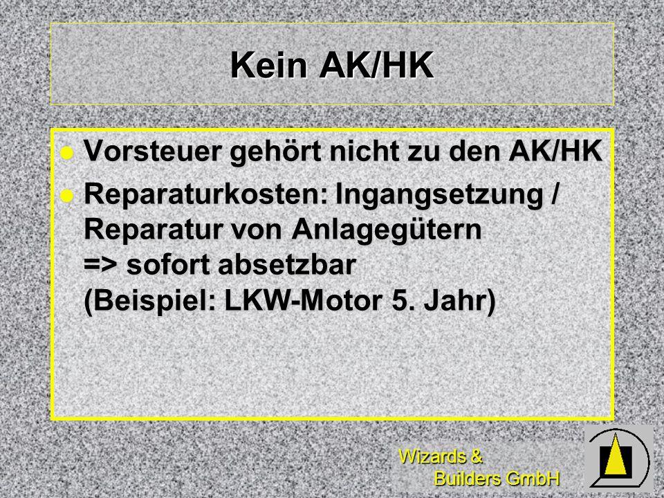 Kein AK/HK Vorsteuer gehört nicht zu den AK/HK
