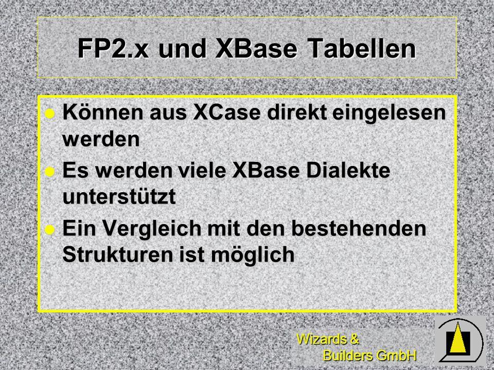 FP2.x und XBase Tabellen Können aus XCase direkt eingelesen werden