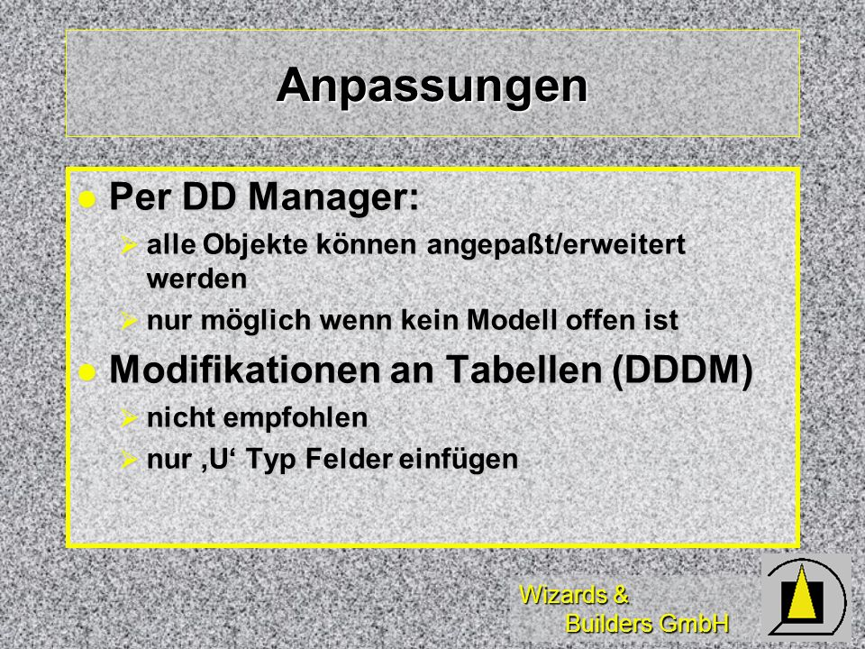 Anpassungen Per DD Manager: Modifikationen an Tabellen (DDDM)