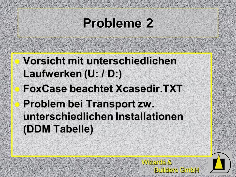 Probleme 2 Vorsicht mit unterschiedlichen Laufwerken (U: / D:)