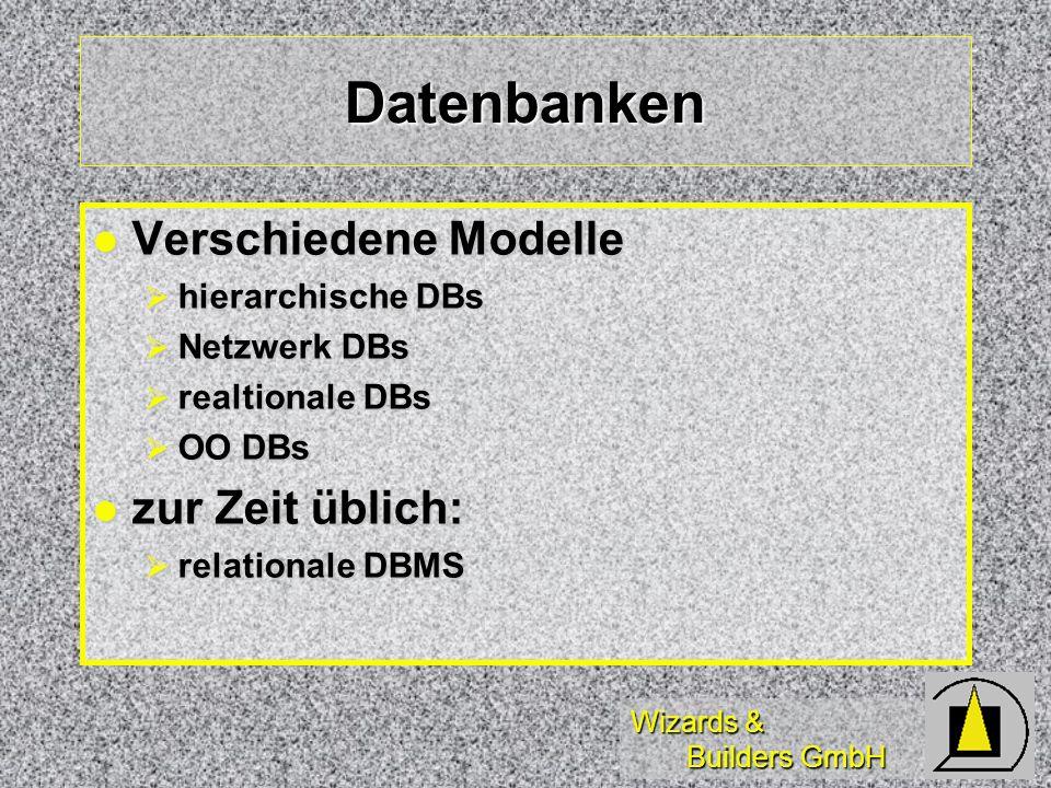 Datenbanken Verschiedene Modelle zur Zeit üblich: hierarchische DBs