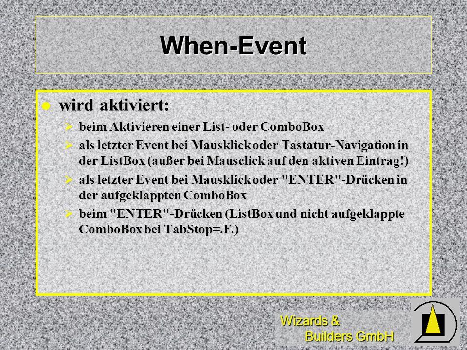 When-Event wird aktiviert: beim Aktivieren einer List- oder ComboBox