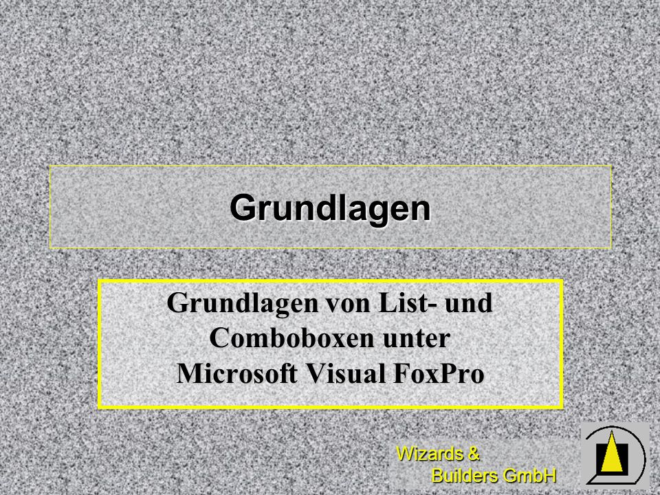 Grundlagen von List- und Comboboxen unter Microsoft Visual FoxPro