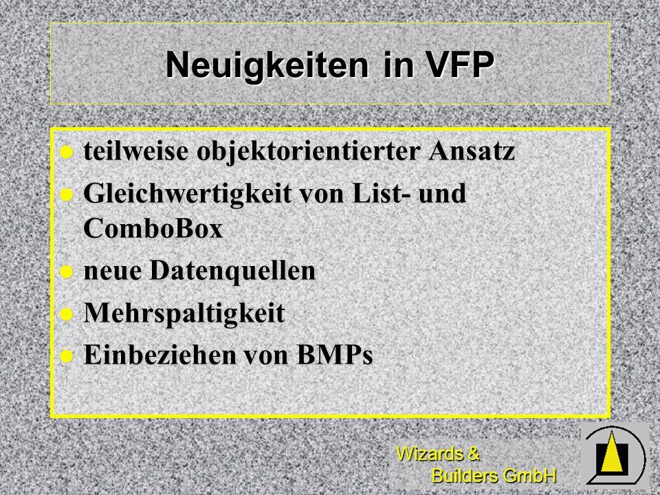 Neuigkeiten in VFP teilweise objektorientierter Ansatz