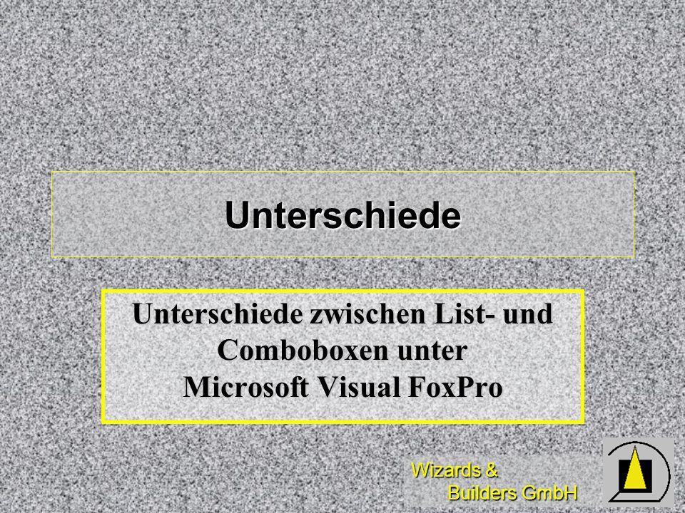 Unterschiede Unterschiede zwischen List- und Comboboxen unter Microsoft Visual FoxPro