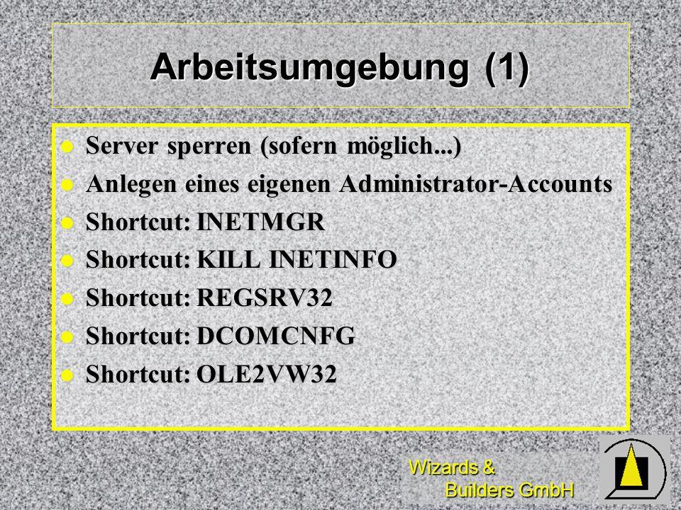 Arbeitsumgebung (1) Server sperren (sofern möglich...)