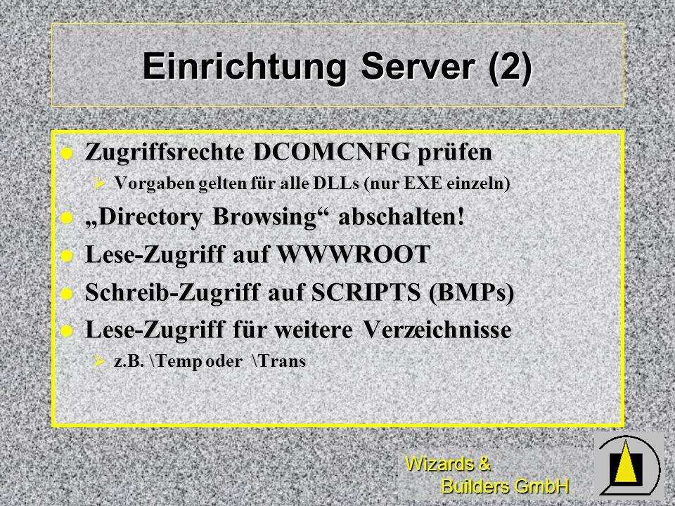 Einrichtung Server (2) Zugriffsrechte DCOMCNFG prüfen