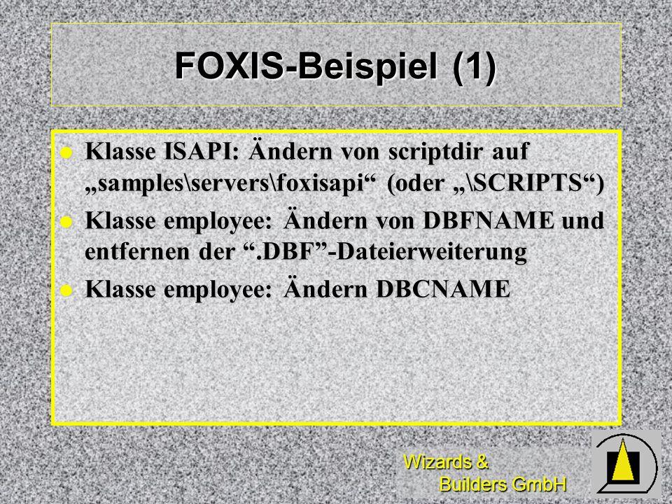 """FOXIS-Beispiel (1) Klasse ISAPI: Ändern von scriptdir auf """"samples\servers\foxisapi (oder """"\SCRIPTS )"""