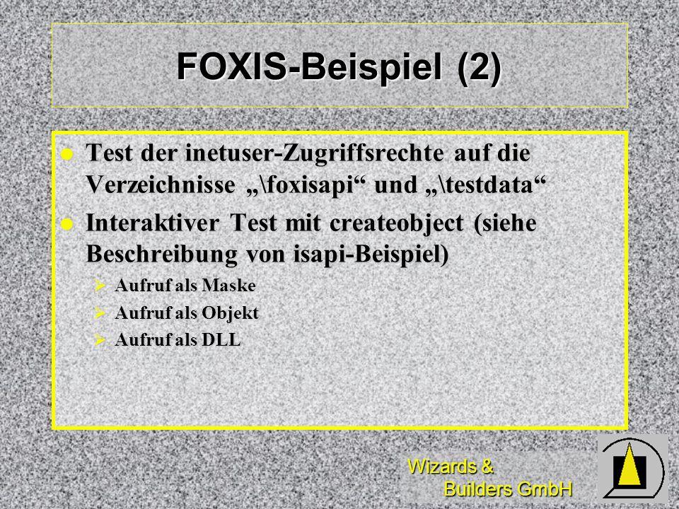 """FOXIS-Beispiel (2) Test der inetuser-Zugriffsrechte auf die Verzeichnisse """"\foxisapi und """"\testdata"""