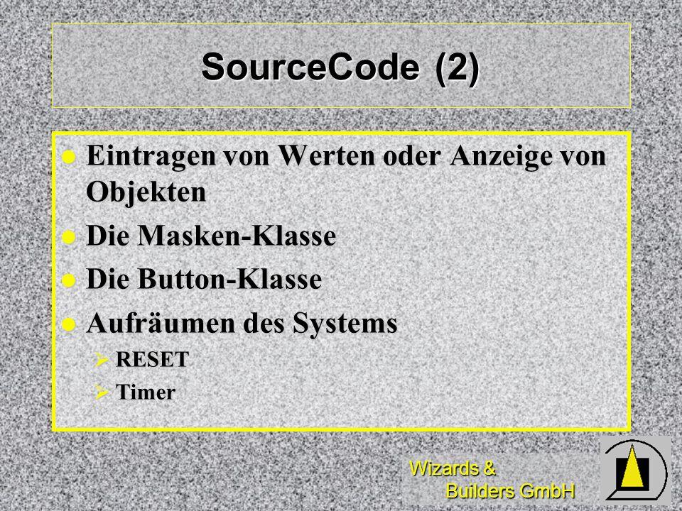 SourceCode (2) Eintragen von Werten oder Anzeige von Objekten