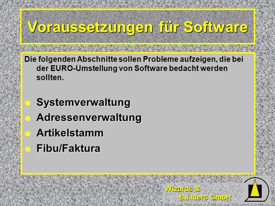 Voraussetzungen für Software