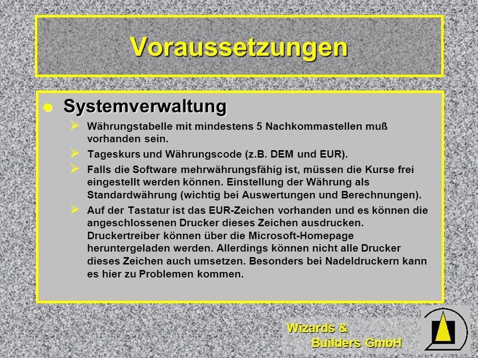 Voraussetzungen Systemverwaltung