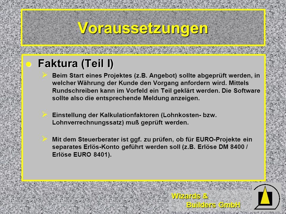 Voraussetzungen Faktura (Teil I)