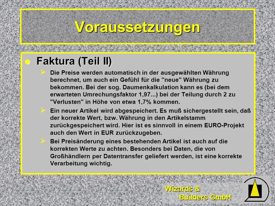 Voraussetzungen Faktura (Teil II)