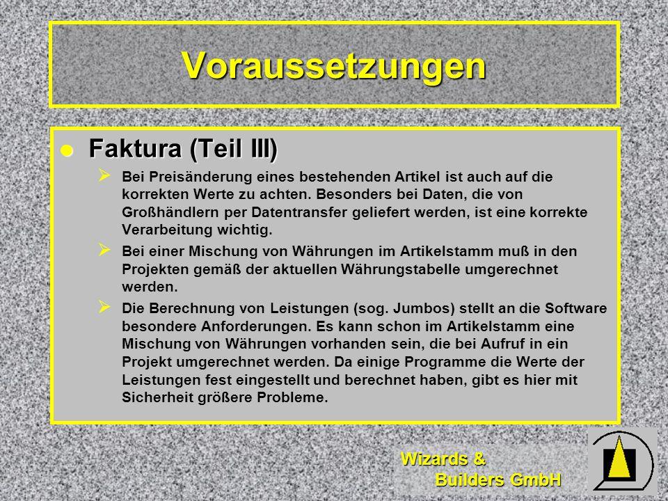 Voraussetzungen Faktura (Teil III)