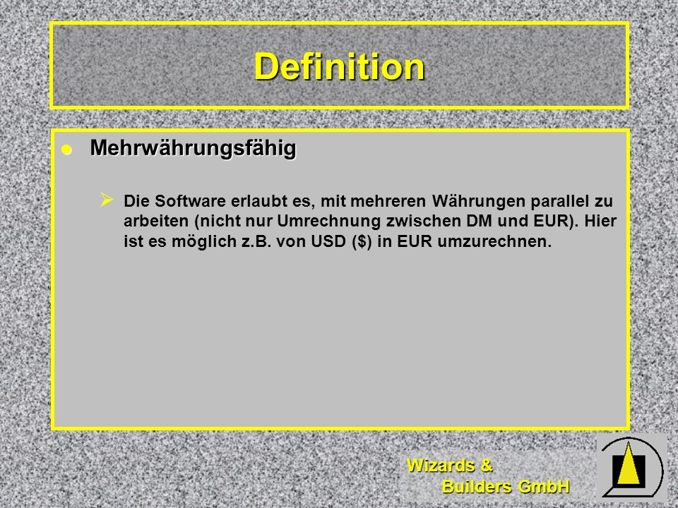 Definition Mehrwährungsfähig