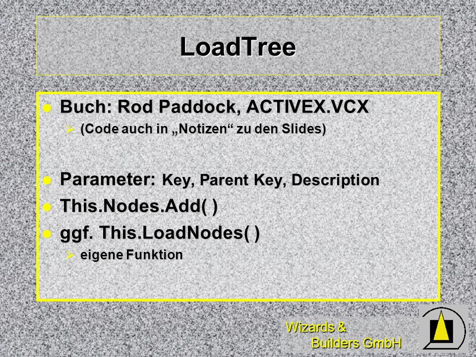 LoadTree Buch: Rod Paddock, ACTIVEX.VCX