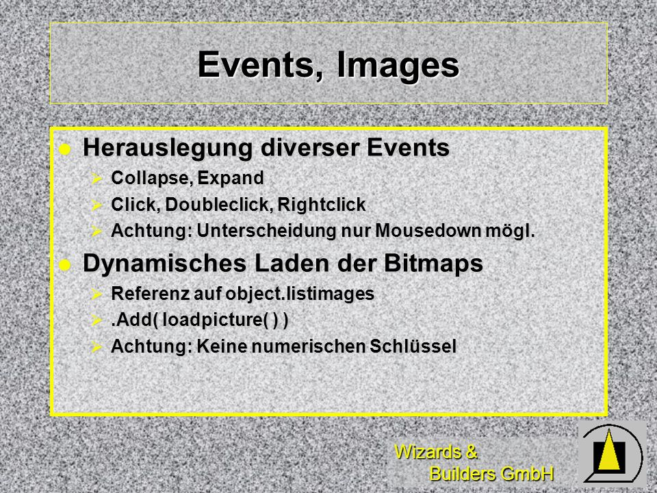 Events, Images Herauslegung diverser Events