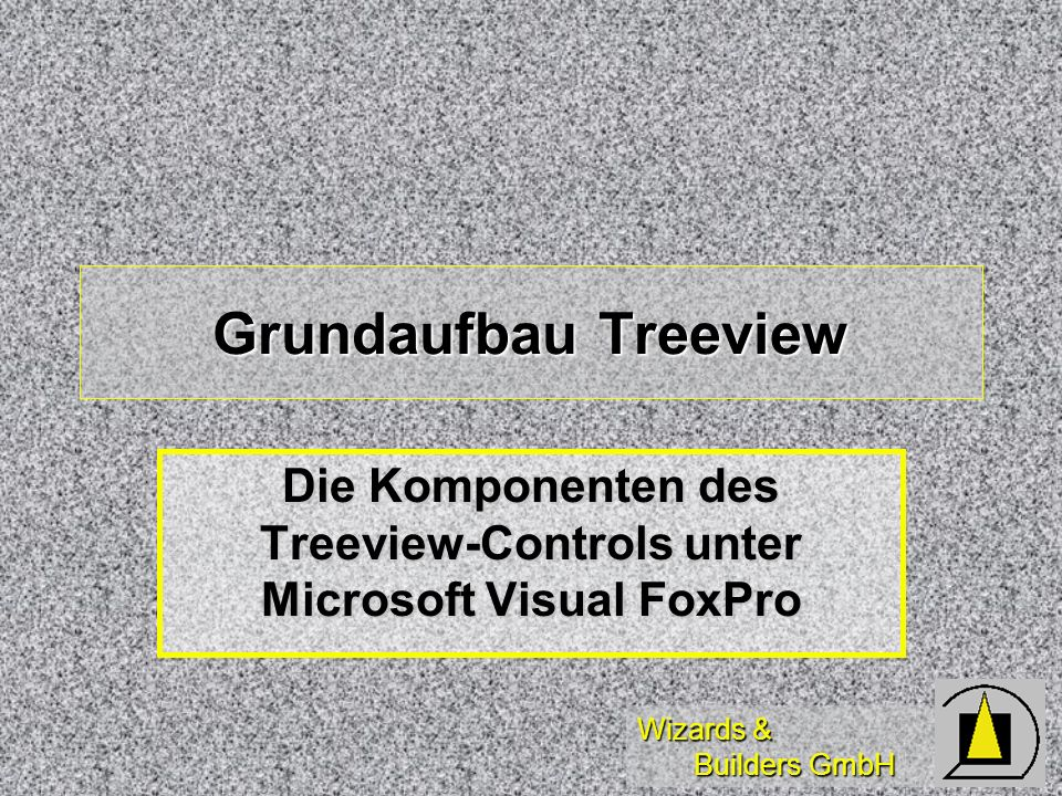 Die Komponenten des Treeview-Controls unter Microsoft Visual FoxPro
