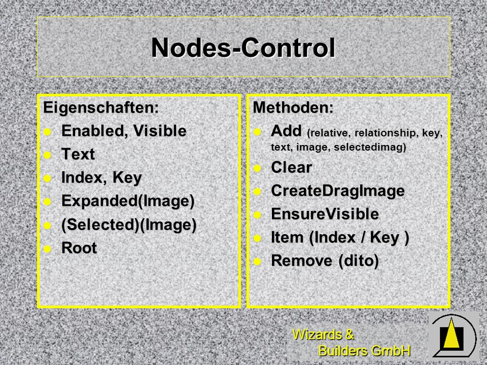 Nodes-Control Eigenschaften: Enabled, Visible Text Index, Key