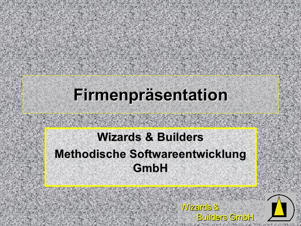 Wizards & Builders Methodische Softwareentwicklung GmbH