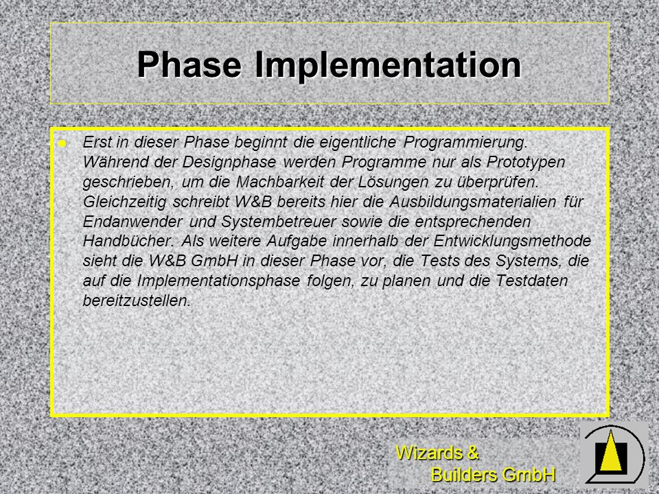 Phase Implementation
