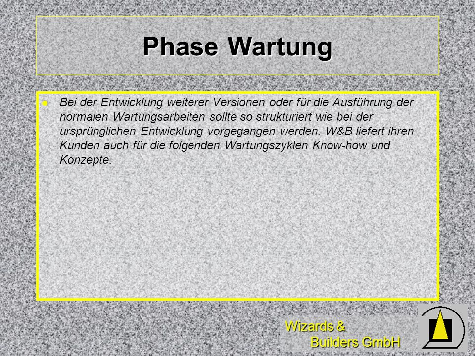 Phase Wartung