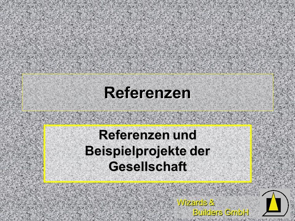 Referenzen und Beispielprojekte der Gesellschaft