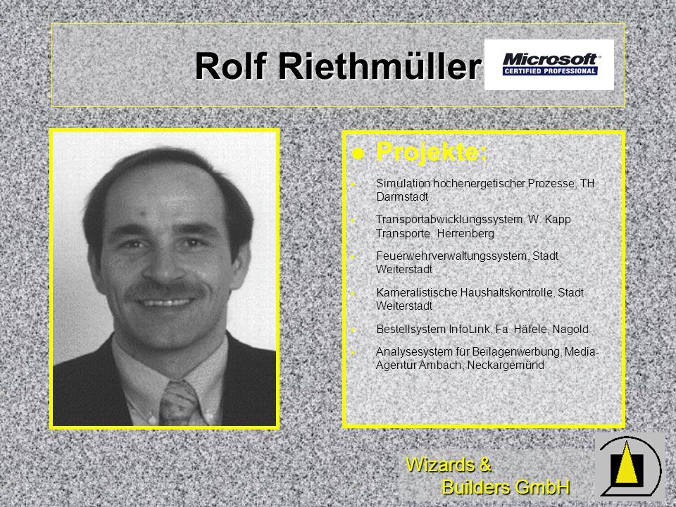 Rolf Riethmüller Projekte: