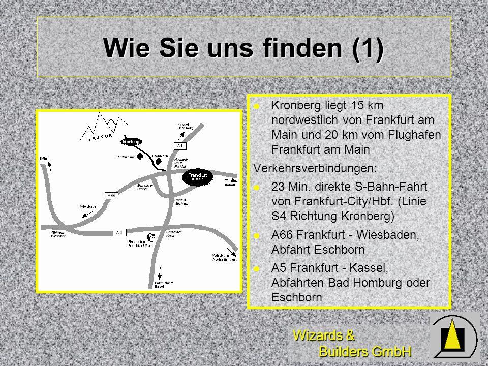 Wie Sie uns finden (1) Kronberg liegt 15 km nordwestlich von Frankfurt am Main und 20 km vom Flughafen Frankfurt am Main.