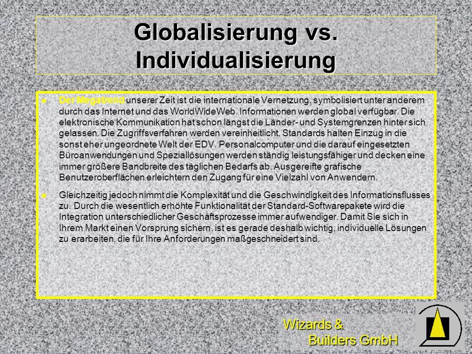 Globalisierung vs. Individualisierung