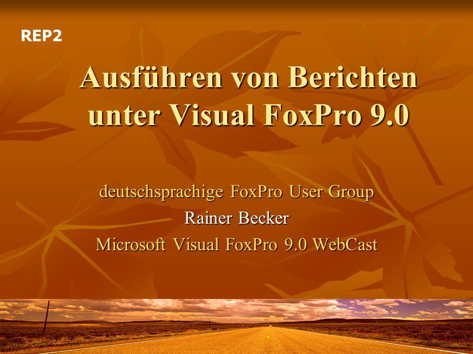 Ausführen von Berichten unter Visual FoxPro 9.0
