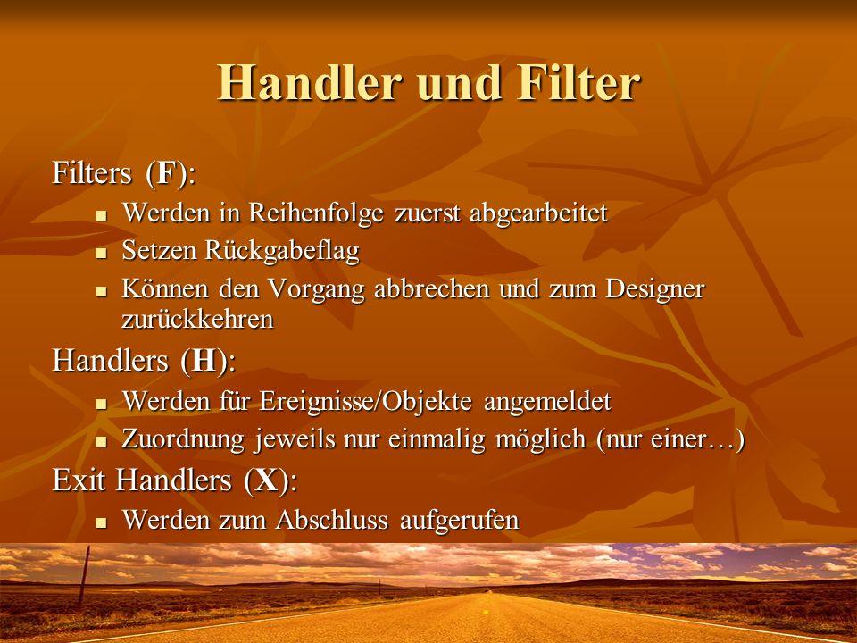 Handler und Filter Filters (F): Handlers (H): Exit Handlers (X):