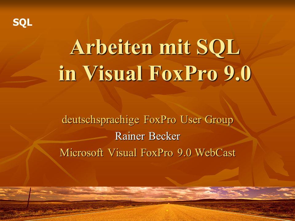 Arbeiten mit SQL in Visual FoxPro 9.0