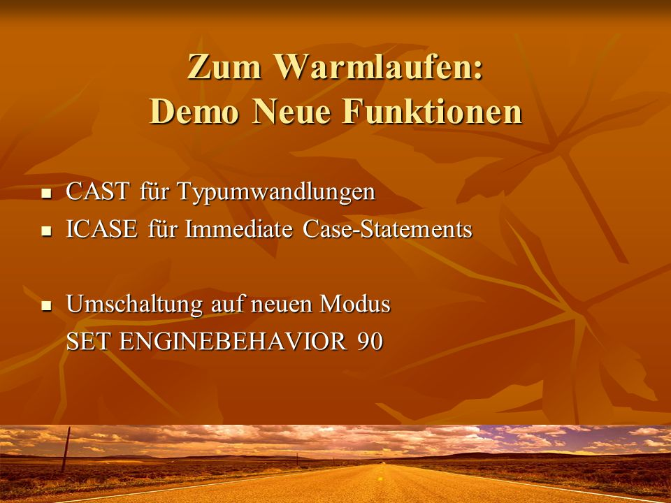 Zum Warmlaufen: Demo Neue Funktionen