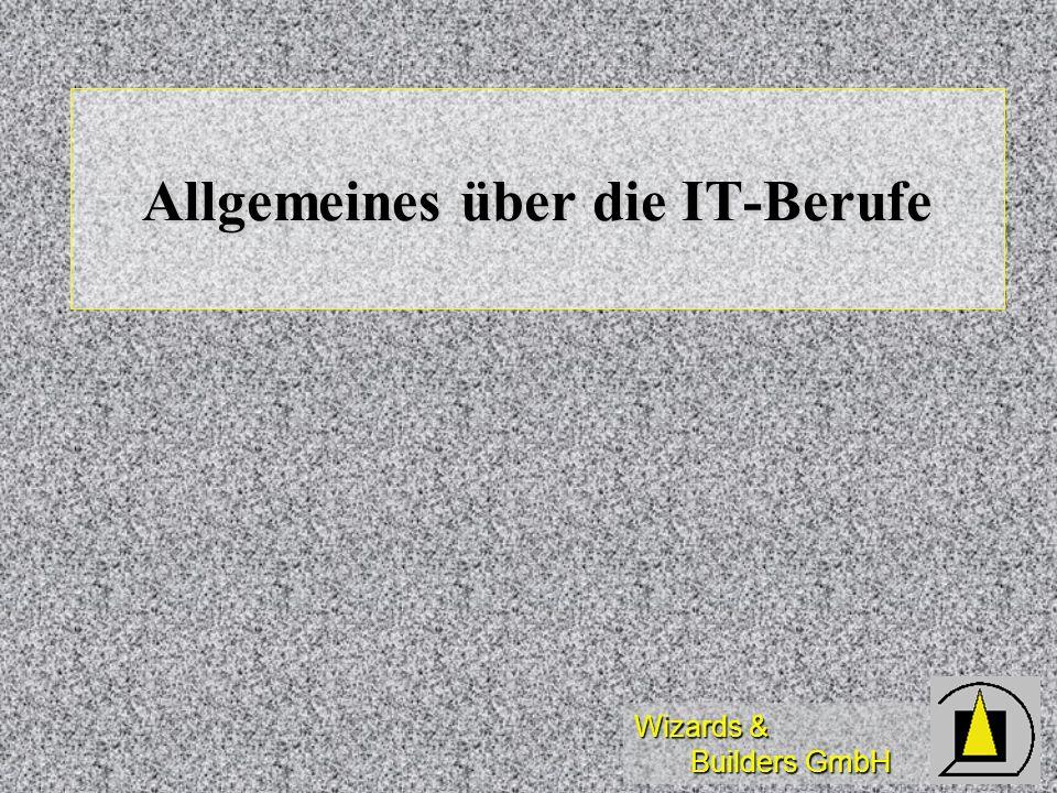 Allgemeines über die IT-Berufe